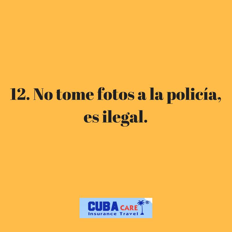 Consejos para viajar a Cuba: no tome fotos a la policía, es ilegal