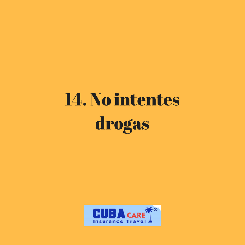 Consejos para viajar a Cuba: no intentes drogas